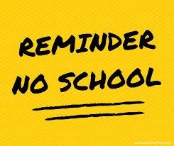 NO SCHOOL MONDAY 10/12
