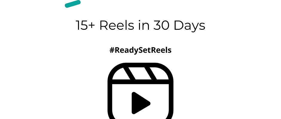 Ready Set Reels Challenge
