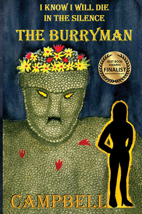 I Know I Will Die In The Silence - The Burryman