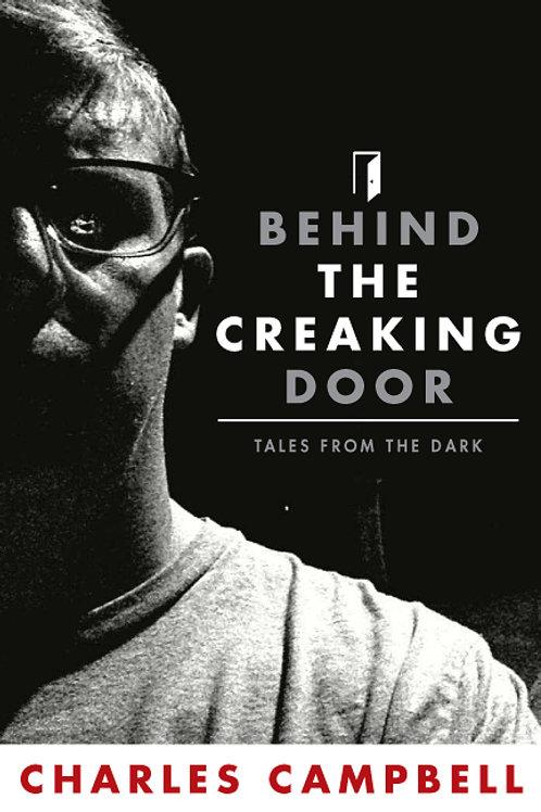 Behind The Creaking Door - Tales From The Dark