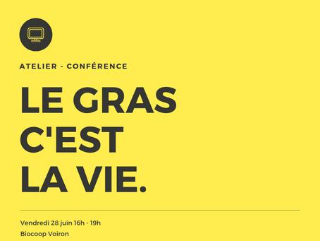 """Atelier """"Le gras c'est la vie"""" !"""