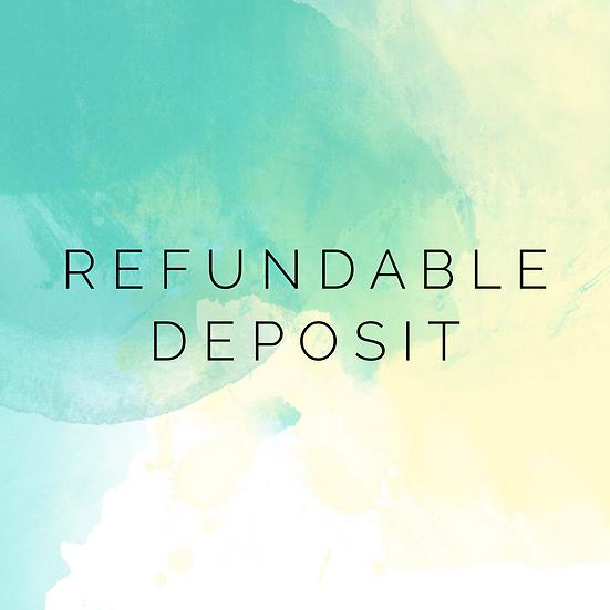 Refundable Deposit