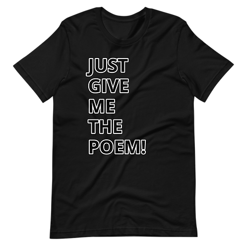 W2WZ   Just Give Me The Poem Tee   Black