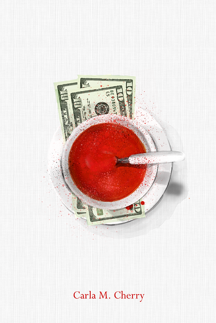 """""""Thirty Dollars and A Bowl Soup"""" by Carla M. Cherry"""