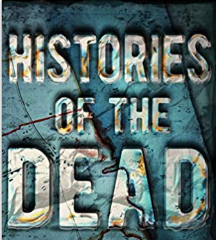 REVIEW - Histories of the Dead