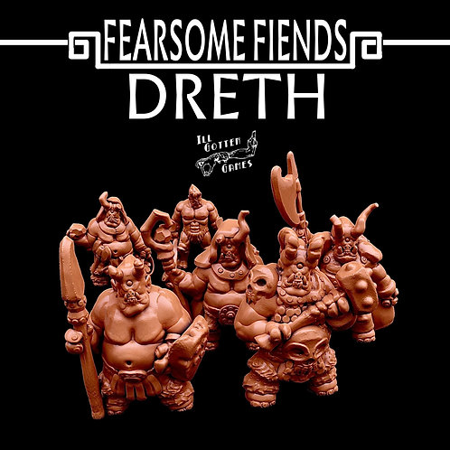 FEARSOME FIENDS - DRETH SET OF 6