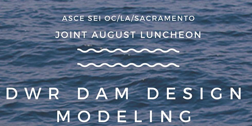 August SEI/Branch Luncheon: California Dam Safety Program