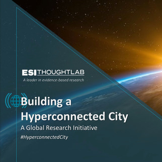 """""""Hyperconnected Cities"""" publication released by ESI Thoughtlab"""