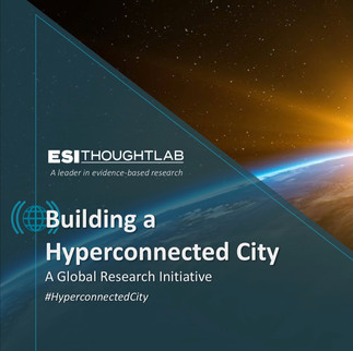 """Hyperconnected Cities"" publication released by ESI Thoughtlab"