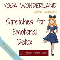 Wisdom Wednesday: Yoga Wonderland for Emotional Detox Sequence