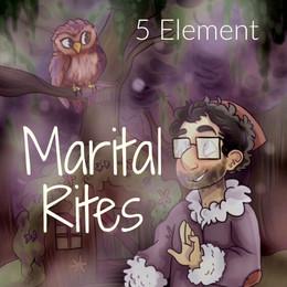 5 Element Marital Rites