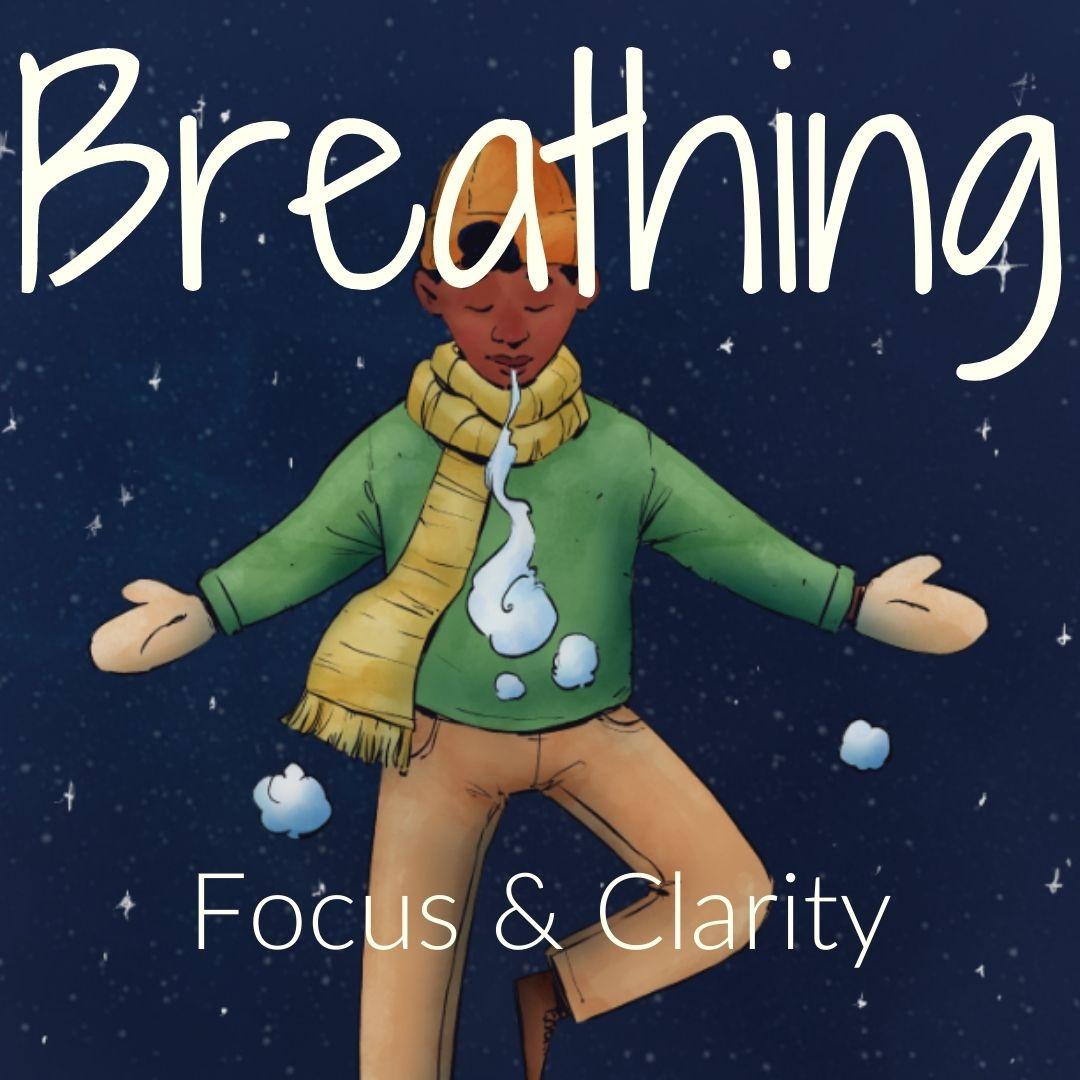 Focused Breathing