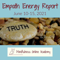 Empath Energy Report 6.14.21 ~ Take off the Rose Colored Glasses