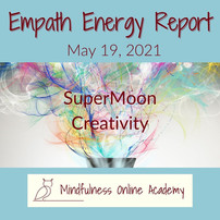 Empath Energy Report 5.19.21 ~ Can't Sleep? Get UP & Be Creative
