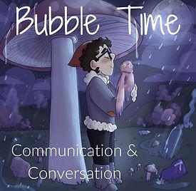 bubble time.jpg
