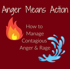 Anger Means Action