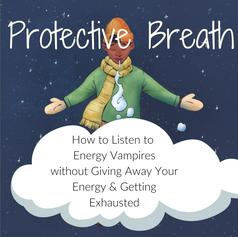 Protective Breath