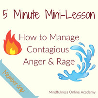 How to Manage Contagious Anger & Rage
