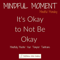 Mindful Monday: Temper Tantrum