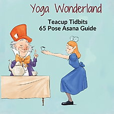 The Complete Yoga Wonderland Asana Resource Guide