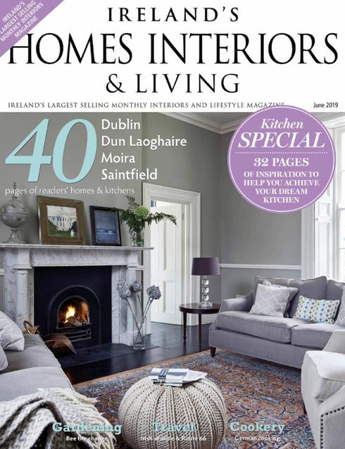 Ireland's Homes Interiors & Living magazine - June 2019