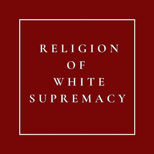 Religion of White-Supremacy