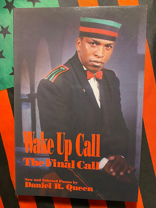 Wake Up Call: The Final Call