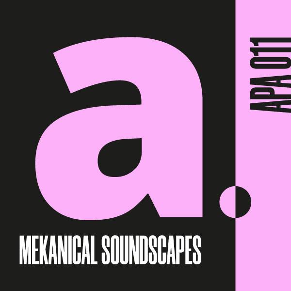 MEKANICAL SOUNDSCAPES