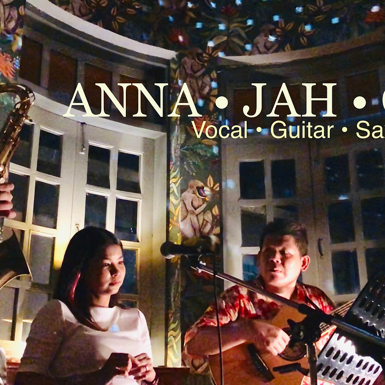Saturday nights 'Lost in the moment' with Anna • Jah • Oak