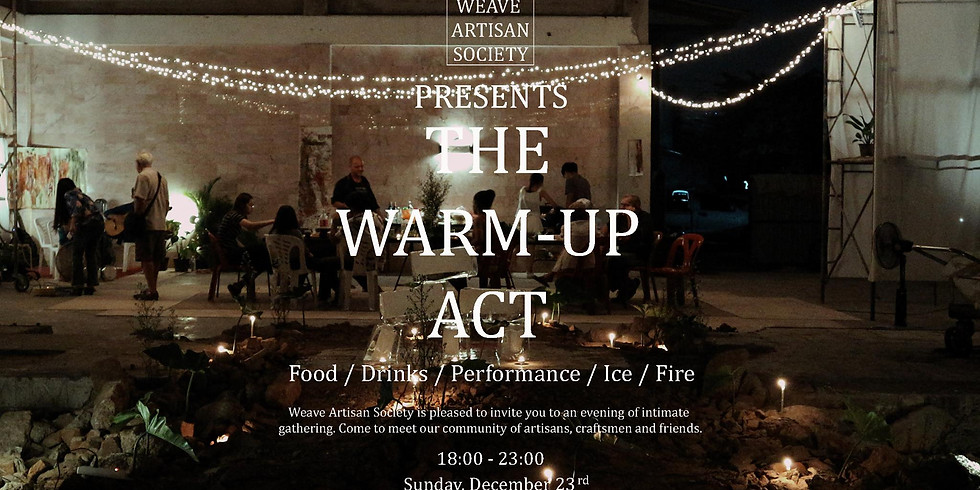 The Weave 'Warm Up Act'
