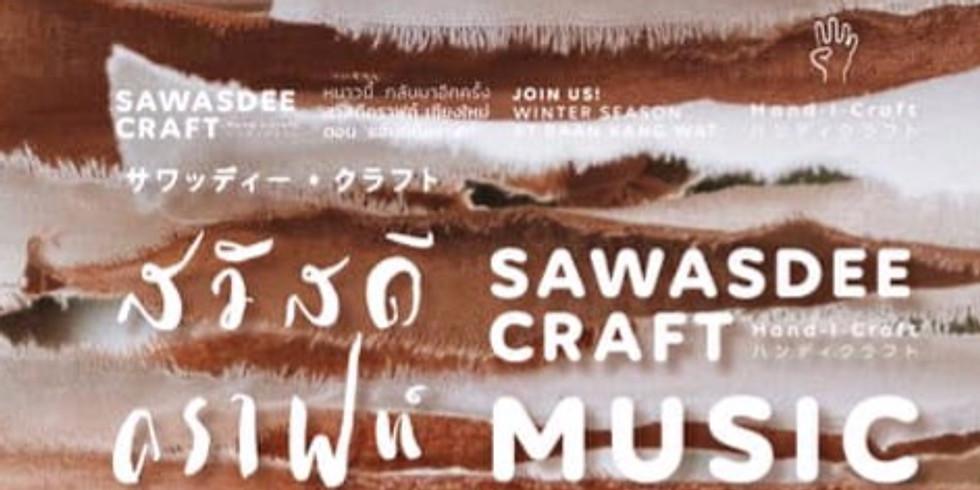 Sawasdee Craft Music @ Baan Kang Wat