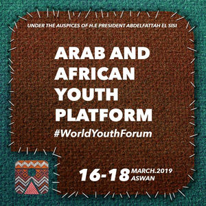 World Youth Forum's Arab and African Youth Platform 2019 (Fully
