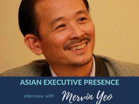 Asian Executive Presence Interview: Mervin Yeo