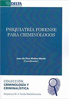 Psiquiatría forense para criminólogos
