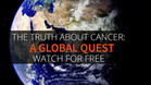 """The Truth About Cancer: A Global Quest"" 9-Part Docu-series Part 1"