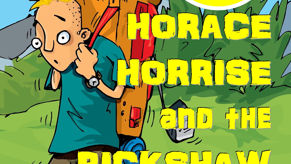 Horace Horrise and the Rickshaw
