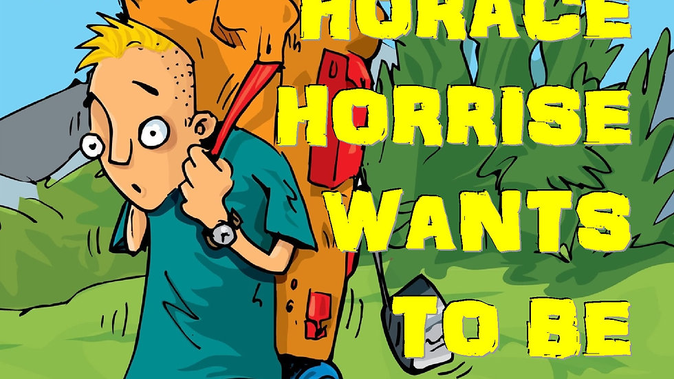 Horace Horrise wants to be a Scout