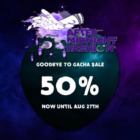 Goodbye To Gachas 50% sale