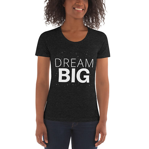 DREAM BIG (2019-2020) T-shirt