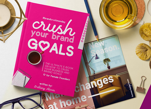 Crush Your Brand Goals E-Book