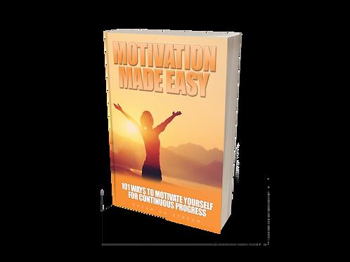 Motivation Made Easy [eBook]