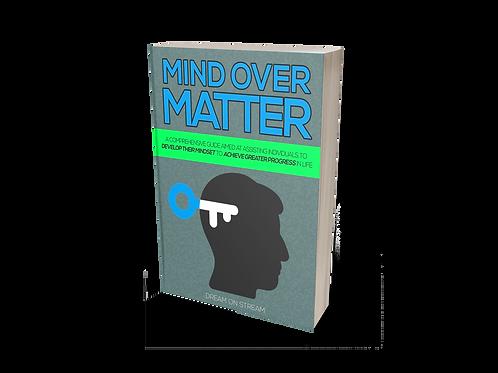 Mind Over Matter [eBook]