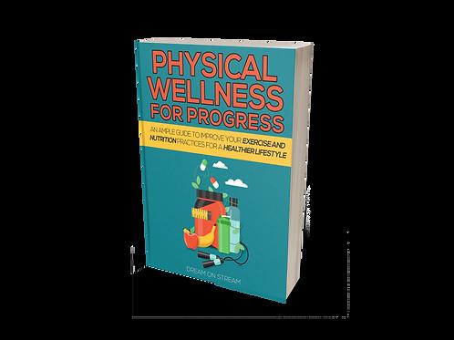 SALE ITEM 6: Physical Wellness for Progress [eBook]