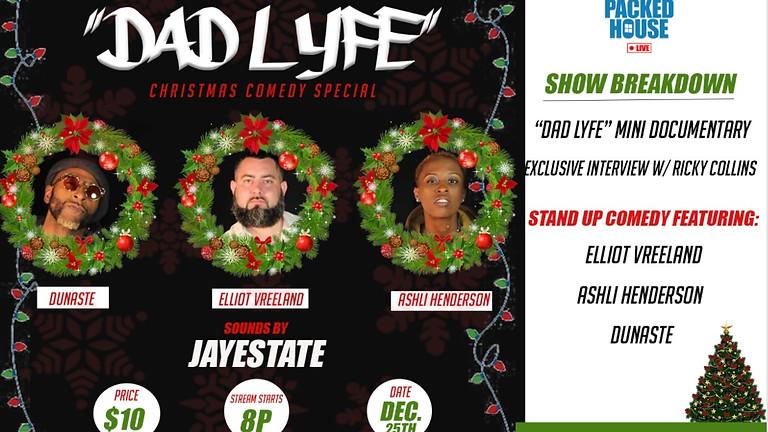 Dad Lyfe | Christmas Comedy Special
