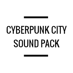 Cyberpunk City Sound Pack