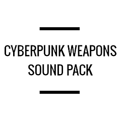 Cyberpunk Weapons Sound Pack