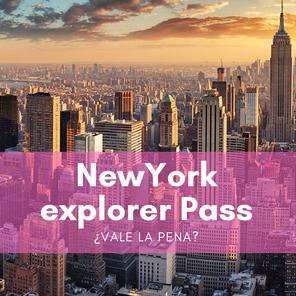 New York Explorer Pass - Precios 2020, detalles, consejos