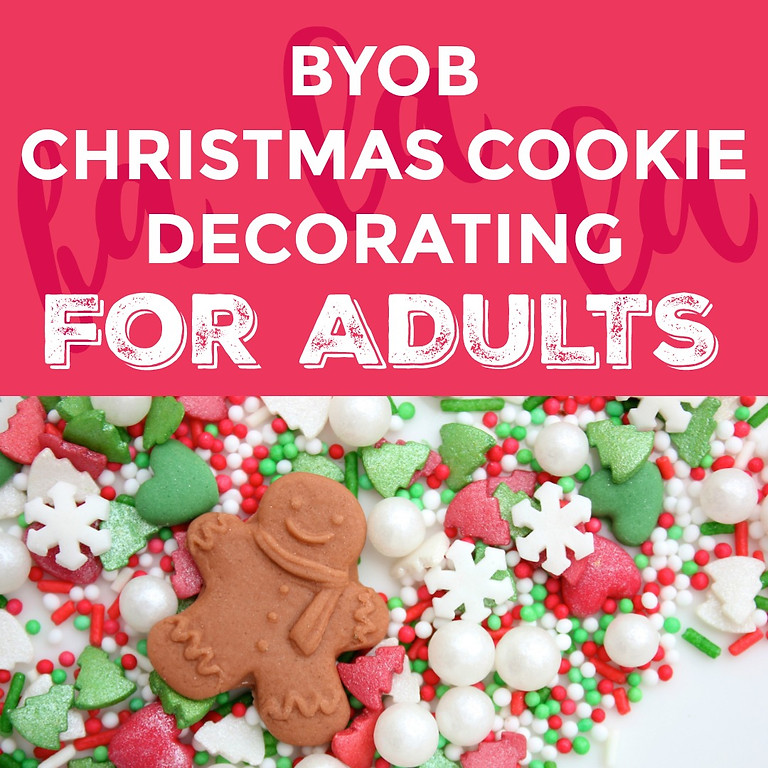 BYOB Christmas Cookie Decorating for Adults