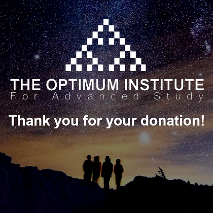Donation $5000 to The Optimum Institute for Advanced Study