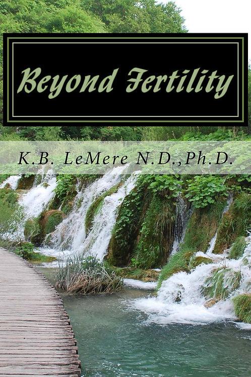 Beyond Fertility, Crossing the Bridge of Life